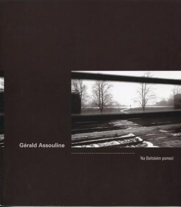 Gérald Assouline: Na Baltském pomezí