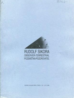 Rudolf Sikora, Observer-Terrestrial / Pozemšťan-Pozorovatel