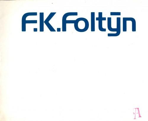 F. K. Foltýn: 40 obrazů