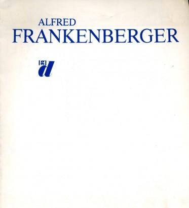 Alfred Frankenberger: Obrazy, kresby, grafika z let 1970 - 1987