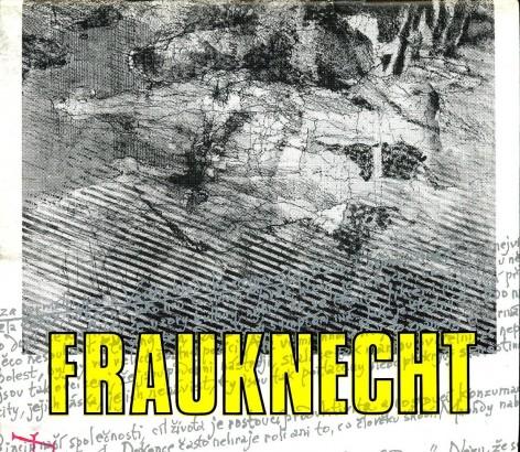 Karel Frauknecht: Obrazy a kresby 1965 - 1990
