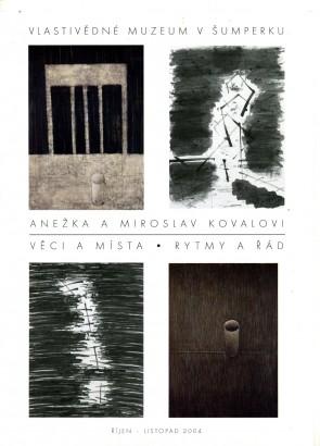 Anežka a Miroslav Kovalovi: Věci a místa, Rytmy a řád