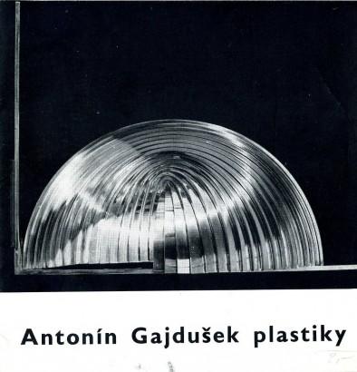Antonín Gajdušek: Plastiky