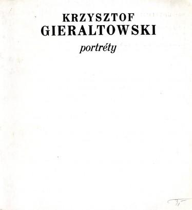 Krzysztof Gieraltowski: Portréty