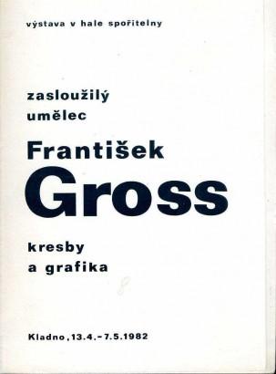 František Gross: Kresby a grafika
