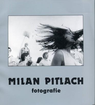 Milan Pitlach: Fotografie