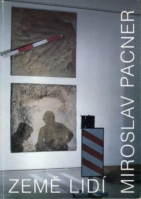 Miroslav Pacner: Země lidí
