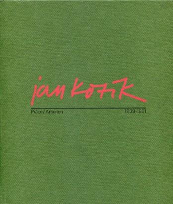 Jan Kotík: Reprodukce / Reproduktion 1939-1991