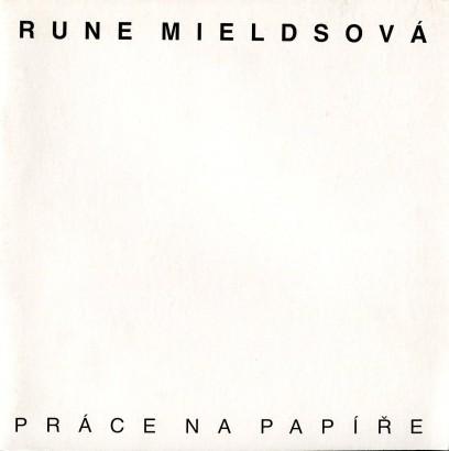 Rune Mieldsová: Práce na papíře