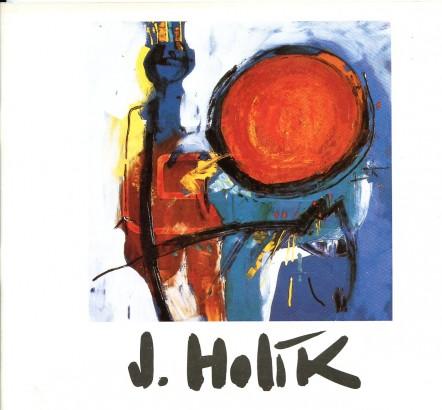 Jiří Holík: Obrazy 1956 - 1992