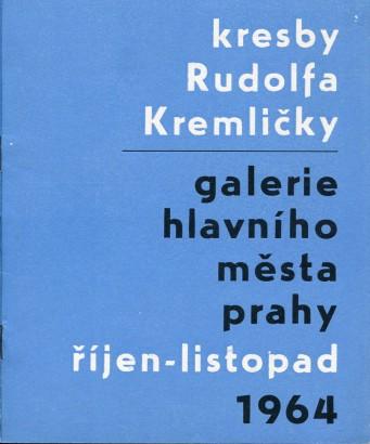 Kresby Rudolfa Kremličky