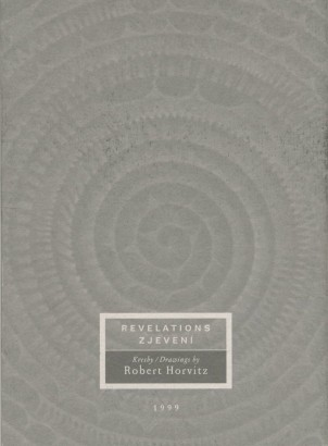 Robert Horvitz: Revelations / Zjevení