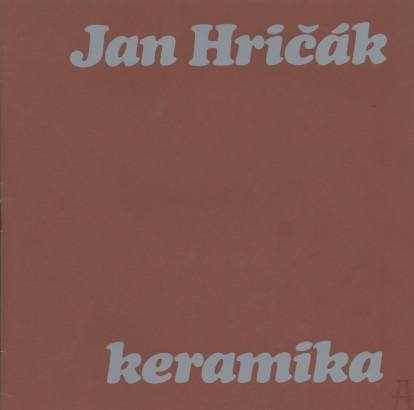 Jan Hričák: Keramika