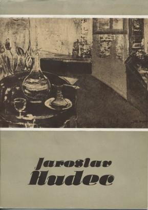 Jaroslav Hudec: Obrazy 1939 - 1984