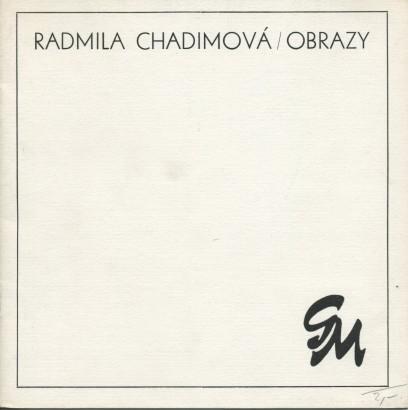 Radmila Chadimová: Obrazy