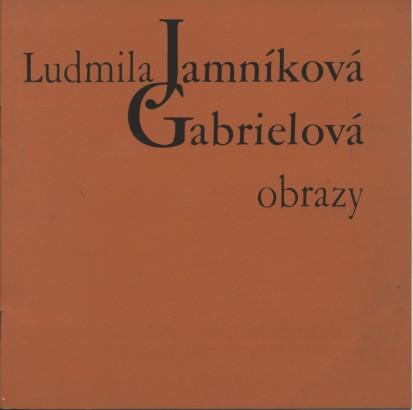 Ludmila Jamníková Gabrielová: Obrazy