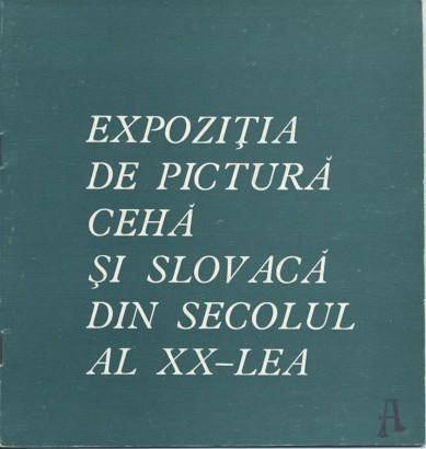 Expoziţia de Pictură Cehă şi Slovacă din Secolul al XX-lea