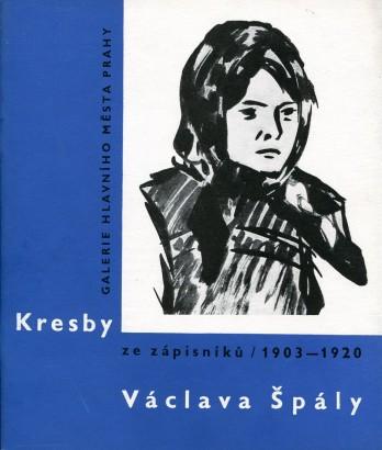 Kresby ze zápisníků 1903 - 1920 Václava Špály