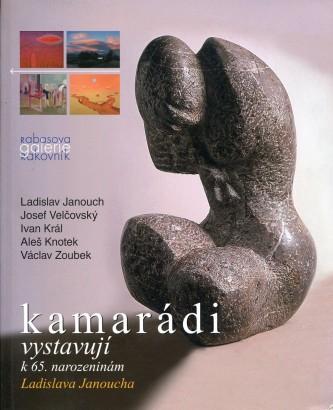 Kamarádi vystavují k 65. narozeninám Ladislava Janoucha