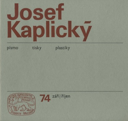 Josef Kaplický: Písmo, tisky, plastiky