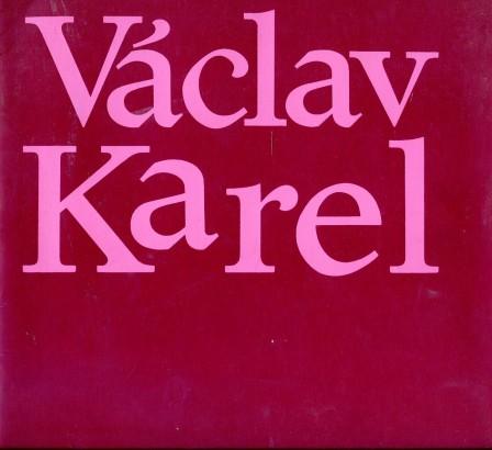 Václav Karel: Výběr z díla