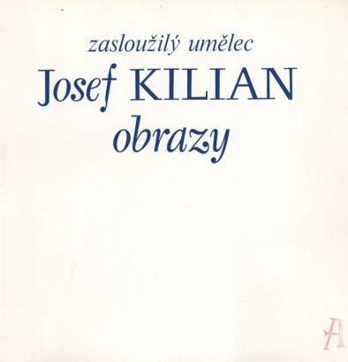 Josef Kilian: Obrazy
