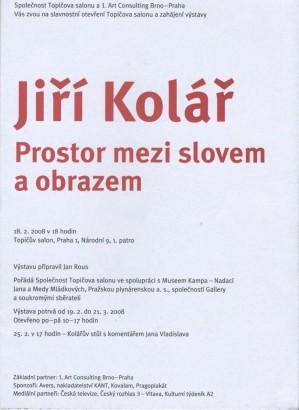 Jiří Kolář: Prostor mezi slovem a obrazem
