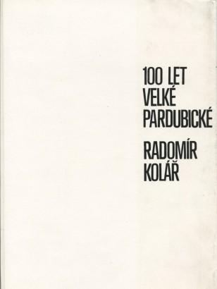 Radomír Kolář: 100 let Velké pardubické