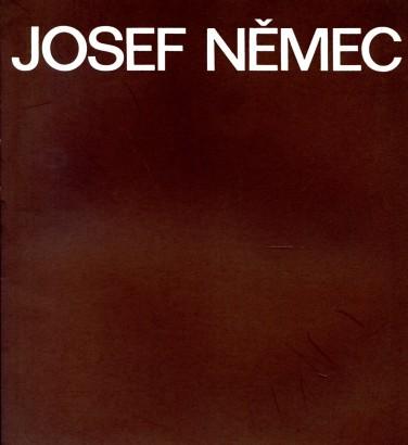 Josef Němec: Výběr z tvorby 1940 - 1990