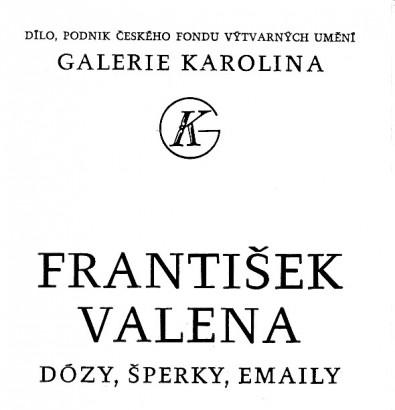 František Valena: Dózy, šperky, emaily