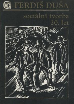 Ferdiš Duša: Sociální tvorba 20. let