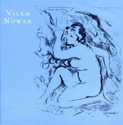 Vilém Nowak: Výbor z díla