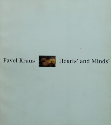 Pavel Kraus: Hearts' and Minds'