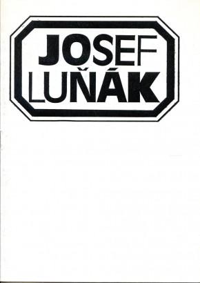 Josef Luňák: Obrazy z let 1980 - 1984