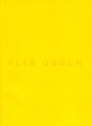 Aleš Ogoun: Tvorba z let 1982 - 1998