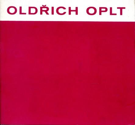 Oldřich Oplt: Obrazy z posledních let