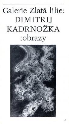 Dimitrij Kadrnožka: Obrazy