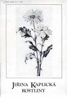 Jiřina Kaplická: Rostliny