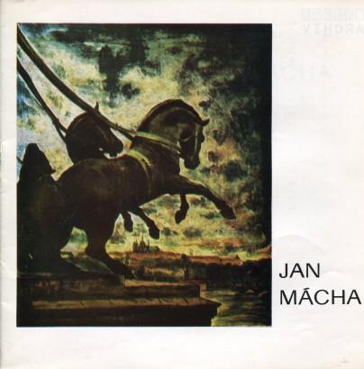 Jan Mácha: Výběr z díla 1943 - 1977