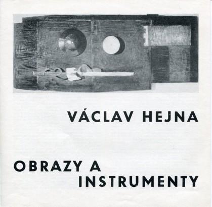Václav Hejna: Obrazy a instrumenty