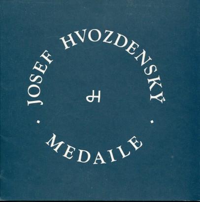 Josef Hvozdenský: Medaile
