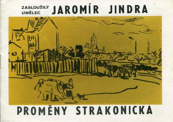 Jaromír Jindra: Proměny Strakonicka