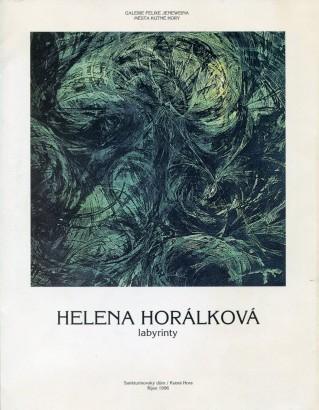 Helena Horálková: Labyrinty