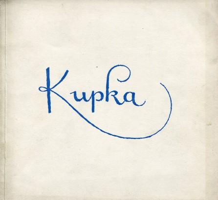 František Kupka: Malby - kresby - grafika z let 1899–1946