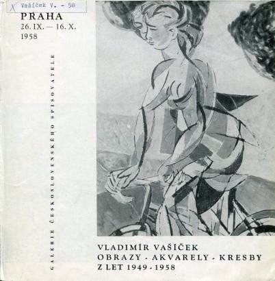 Vladimír Vašíček: Obrazy - akvarely - kresby z let 1949 - 1958