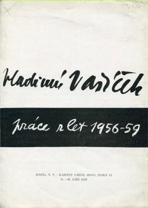 Vladimír Vašíček: Práce z let 1956-59