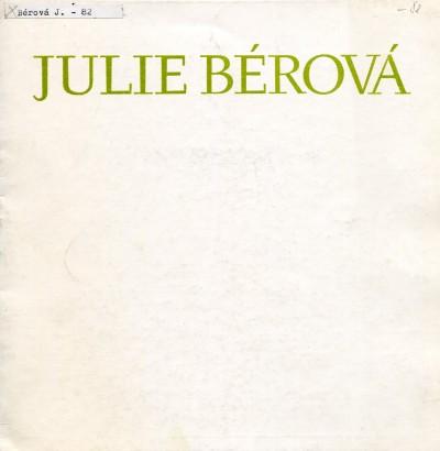 Julie Bérová: Grafika, kresby, obrazy