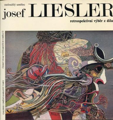 Josef Liesler: Retrospektivní výběr z díla
