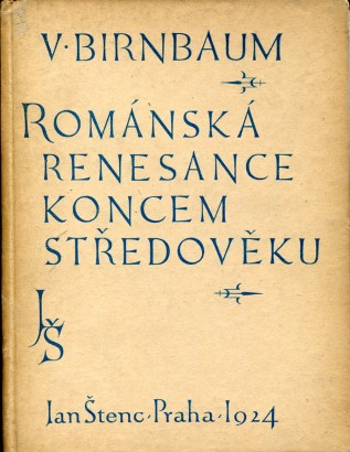 Birnbaum, Vojtěch - Románská renesance koncem středověku