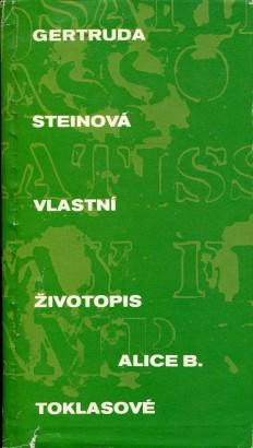 Stein, Gertrude - Vlastní životopis Alice B. Toklasové